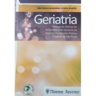 Livro - Geriatria Manual de Rotinas - Ramos