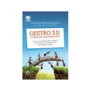 Livro - Gestão 3.0- a Crise das Organizações - Nepomuceno