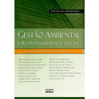 Livro - Gestão Ambiental e Responsabilidade Social: Conceitos, Ferramentas e Aplicações - Albuquerque