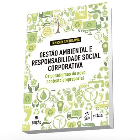 Livro - Gestão Ambiental e Responsabilidade Social Corporativa - Tachizawa
