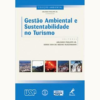 Livro - Gestão Ambiental e Sustentabilidade no Turismo - Philippi Jr.