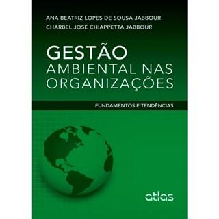 Livro - Gestão Ambiental nas Organizações - Jabbour