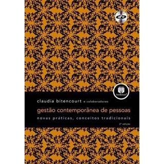 Livro - Gestão Contemporânea de Pessoas - Novas Práticas, Conceitos Tradicionais - Bitencourt