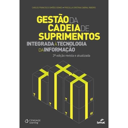Livro - Gestão da Cadeia de Suprimentos Integrada À Tecnologia da Informação  - Gomes