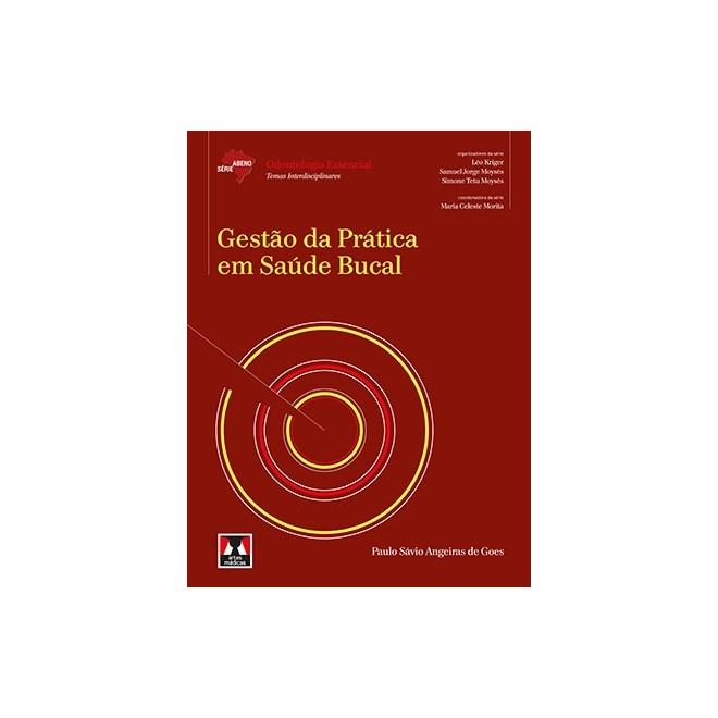Livro - Gestão da Prática em Saúde Bucal - Goes