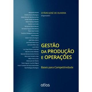 Livro - Gestão da Produção e Operações: Bases Para Competitividade - Oliveira