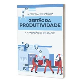 Livro - Gestão da Produtividade - Bandeira - Brazil Publishing