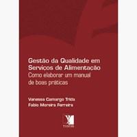 Oferta Livro - Gestão da Qualidade em Serviços de Alimentação - Trida por R$ 45.58