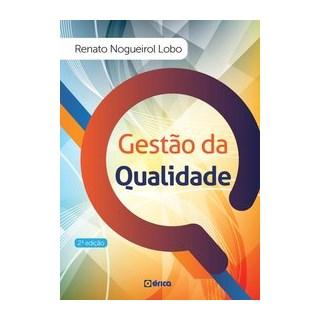 Livro - Gestão da qualidade - Nogueirol Lobo 2º edição