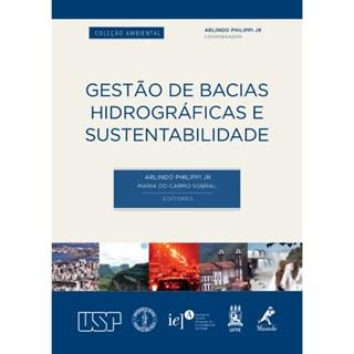 Livro - Gestão de Bacias Hidrográficas e Sustentabilidade - Philippi Jr