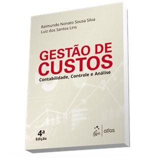 Livro - Gestão de Custos: Contabilidade, Controle e Análise - Silva
