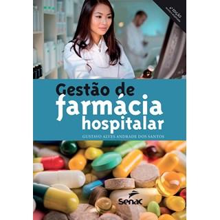 Livro - Gestão de Farmácia Hospitalar - Santos