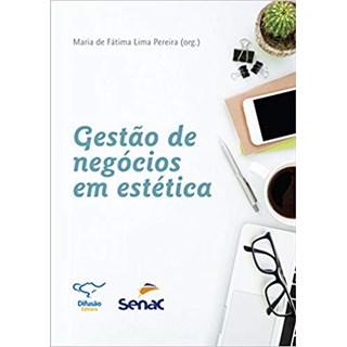 Livro - Gestão de Negócios em Estética - Pereira