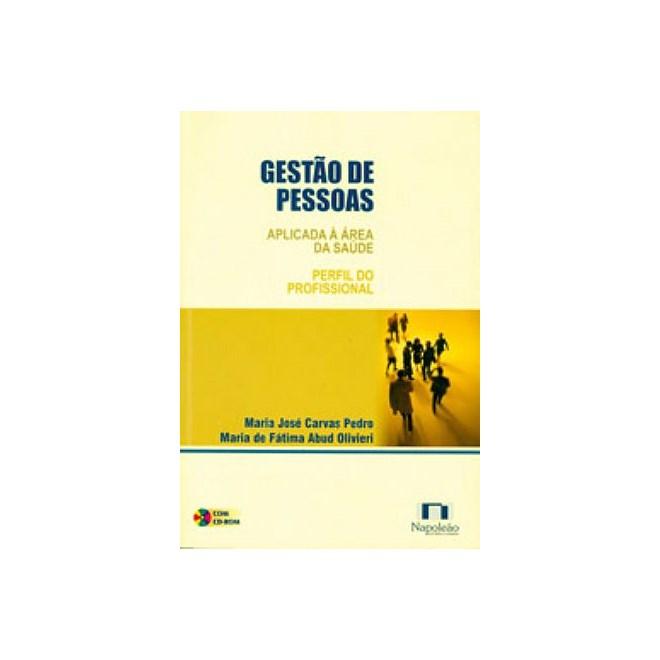Livro - Gestão de Pessoas - Aplicada à Área da Saúde - Pedro