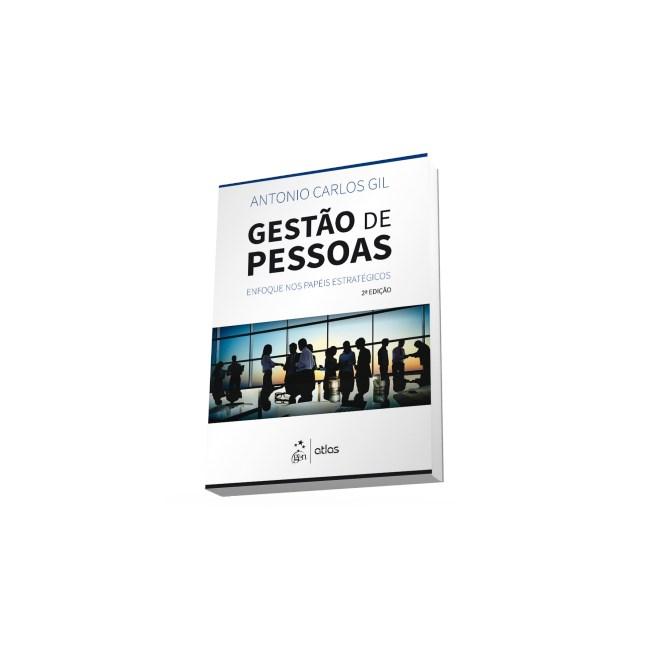 Livro - Gestão de Pessoas - Enfoque nos Papéis Estratégicos - Gil