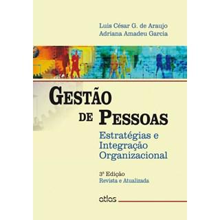 Livro - Gestão de Pessoas: Estratégias e Integração Organizacional - Garcia