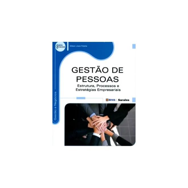 Livro - Gestão de Pessoas - Estrutura, Processos e Estratégias e  Empresariais - Série Eixos 22f1f41111