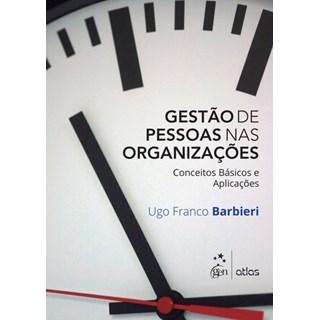 Livro - Gestão de Pessoas nas Organizações - Conceitos Básicos e Aplicações - Barbieri