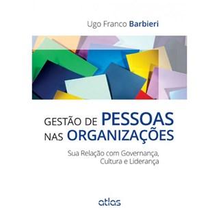 Livro - Gestão de Pessoas nas Organizações : Sua Relação com Governança, Cultura e Liderança - Barbieri