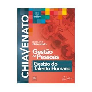 Livro - Gestão de Pessoas - O Novo Papel da Gestão do Talento Humano - CHIAVENATO 5º edição