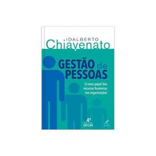 Livro - Gestão de Pessoas: O Novo Papel dos Recursos Humanos nas Organizações - Chiavenato