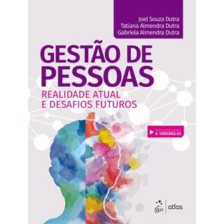 Livro - Gestão de Pessoas: Realidade Atual e Desafios Futuros - Dutra
