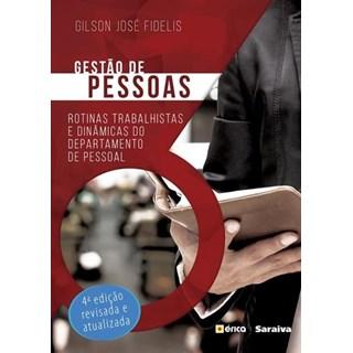Livro - Gestão de Pessoas - Rotinas Trabalhistas e Dinâmicas do Departamento de Pessoal - Fidelis