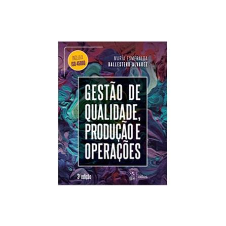 Livro - Gestão de Qualidade, Produção e Operações - Ballestero-Alvarez