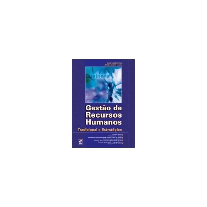Livro - Gestão de Recursos Humanos - Tradicional e Estratégica - Fidelis cd840cc1f406d
