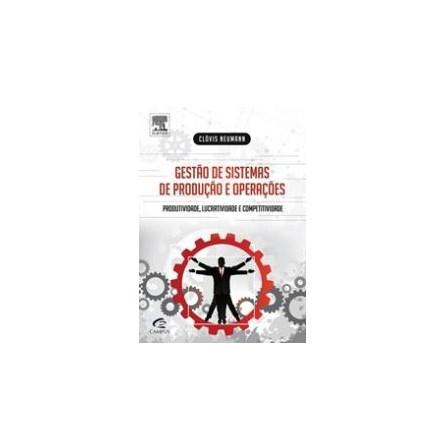 Livro - Gestão de Sistemas de Produção e Operações - Neumann