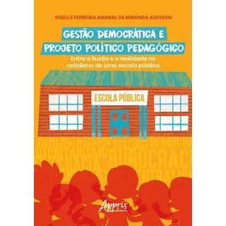 Livro Gestão Democrática e Projeto Político Pedagógico - Azevedo - Appris