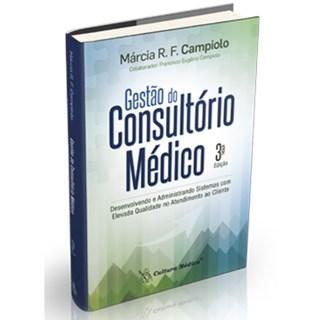 Livro - Gestão do Consultório Médico - Capiolo