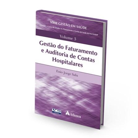 Livro - Gestão do Faturamento e Auditoria de Contas Hospitalares - Vol 3 -  Salu