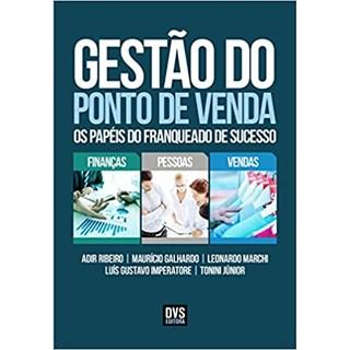 Livro - Gestão do Ponto de Venda - Ribeiro - Dvs Editora