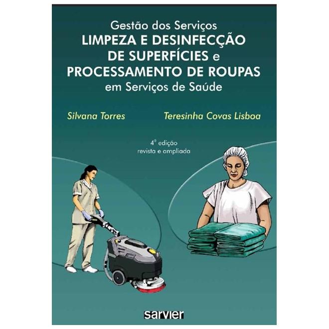 Livro - Gestão dos Serviços - Limpeza e Desinfecção de Superfícies e Processamento de Roupas em Serviços de Saúde - Lisboa