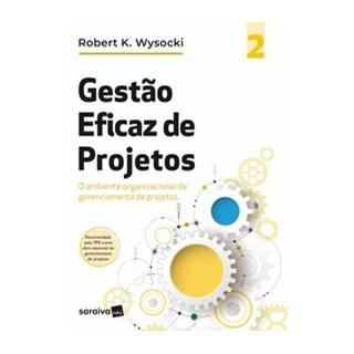 Livro - Gestão eficaz de projetos - Volume 2 - Marques 1º edição