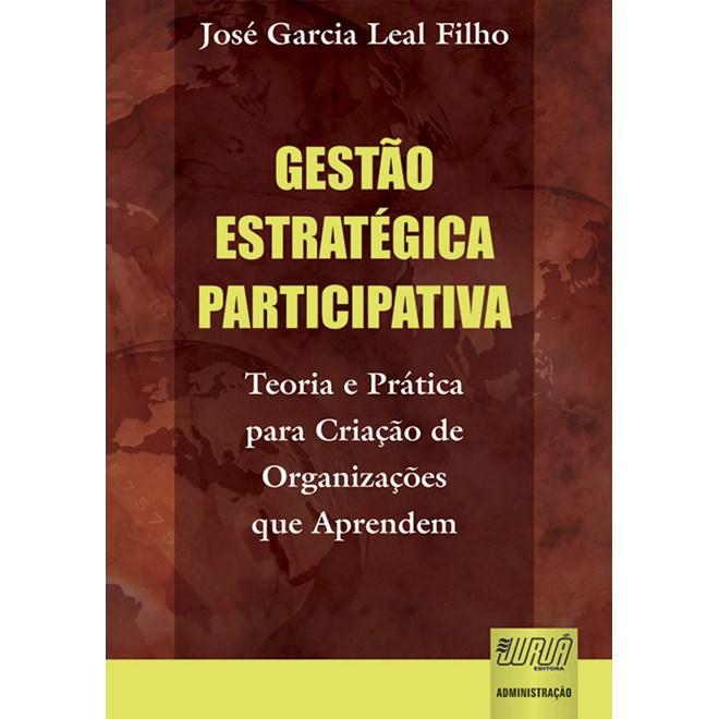 Livro - Gestão Estratégica Participativa - Filho - Juruá