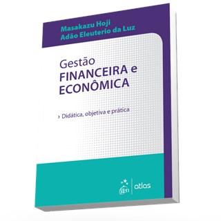 Livro - Gestão Financeira e Econômica - Didática, Objetiva e Prática - Hoji