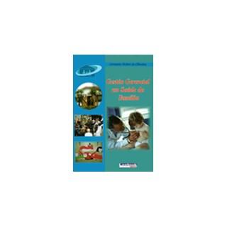 Livro - Gestão Gerencial em Saúde da Família - Oliveira