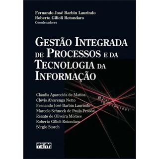 Livro - Gestão Integrada de Processos e da Tecnologia da Informação - Laurindo