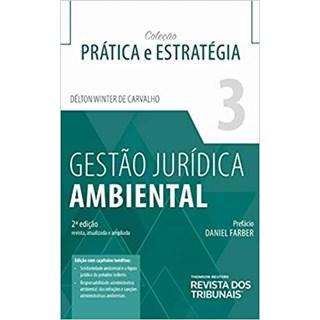 Livro Gestão Jurídica Ambiental - Carvalho - Revista dos Tribunais