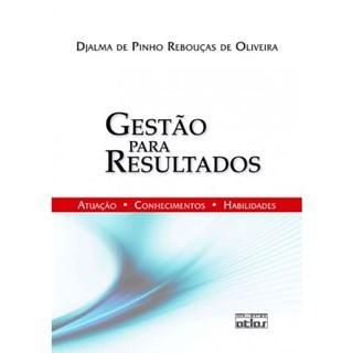Livro - Gestão Para Resultados - Oliveira