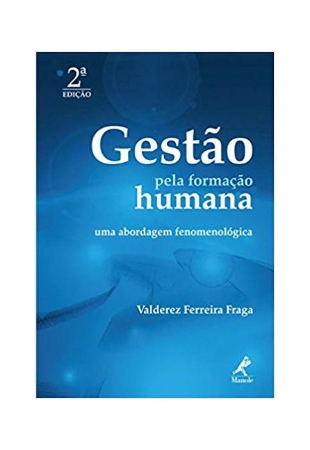 Livro - Gestão pela Formação Humana - Fraga