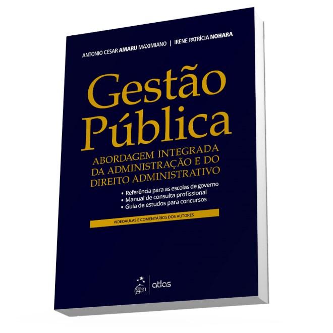 Livro - Gestão Pública - Abordagem Integrada da Administração e do Direito Administrativo - Amaru