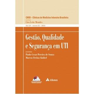 Livro Gestão, Qualidade e Segurança em UTI - Mendes
