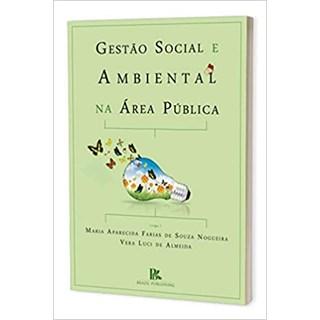 Livro - Gestão Social e Ambiental na Área Pública - Nogueira - Brazil Publishing