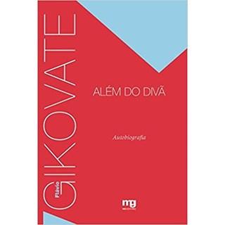 Livro - Gikovate Além do Divã - Gikovate - Mg Editorial