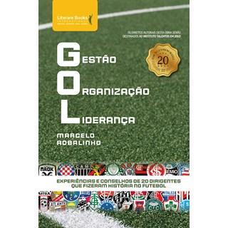 Livro GOL Gestão Organização Liderança - Robalinho - Literare Books