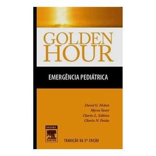 Livro - Golden Hour Emergência Pediátrica - Nichols ***TB