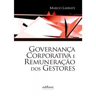 Livro - Governança Corporativa e Remuneração dos Gestores - Larrate